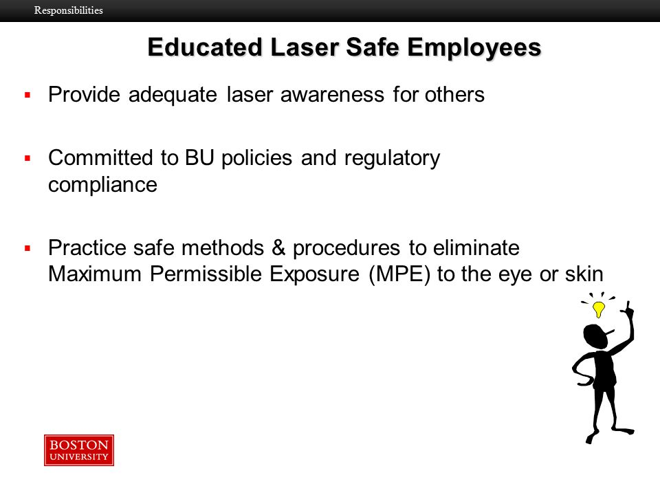 Educated Laser Safe Employees