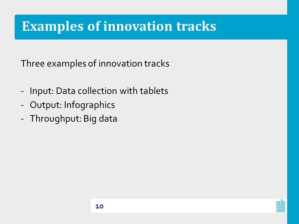 Examples of innovation tracks