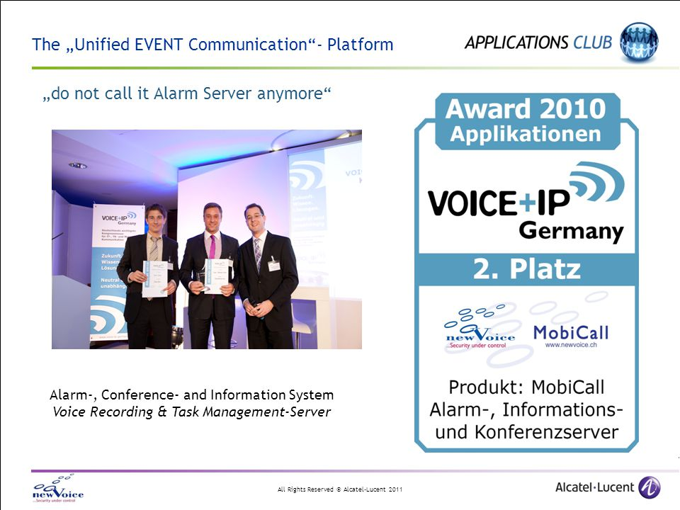 "The ""Unified EVENT Communication - Platform ""do not call it Alarm Server anymore"