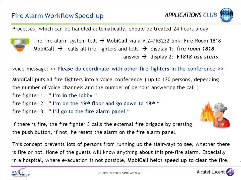 Fire Alarm Workflow Speed-up