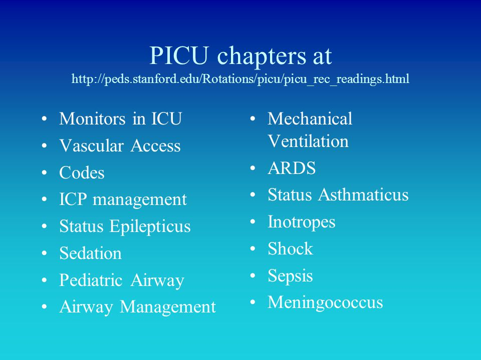 PICU chapters at http://peds. stanford