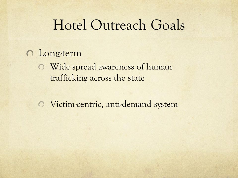 Hotel Outreach Goals Long-term