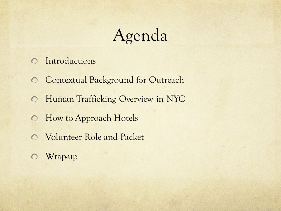 Agenda Introductions Contextual Background for Outreach