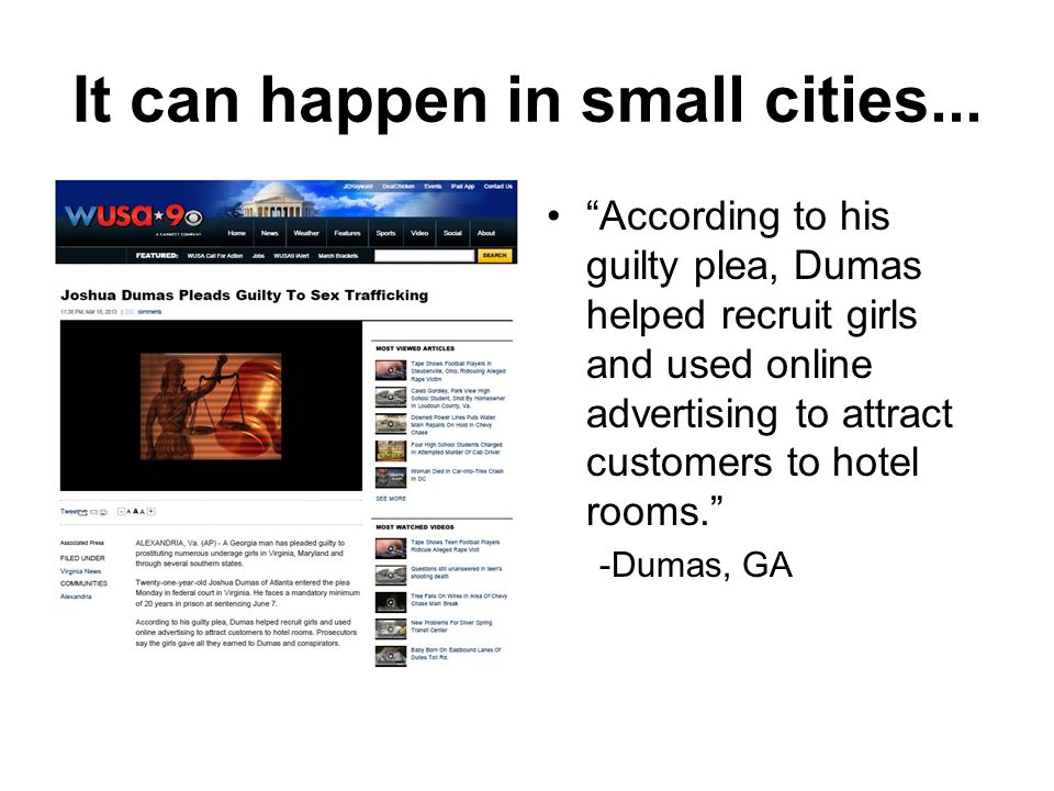 It can happen in small cities...