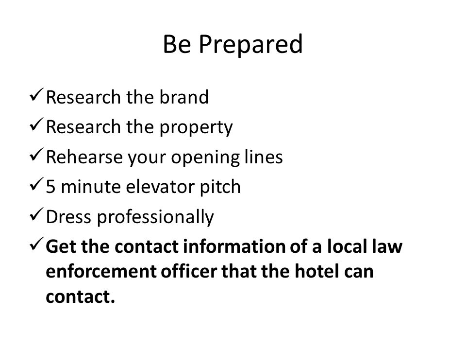 Be Prepared Research the brand Research the property