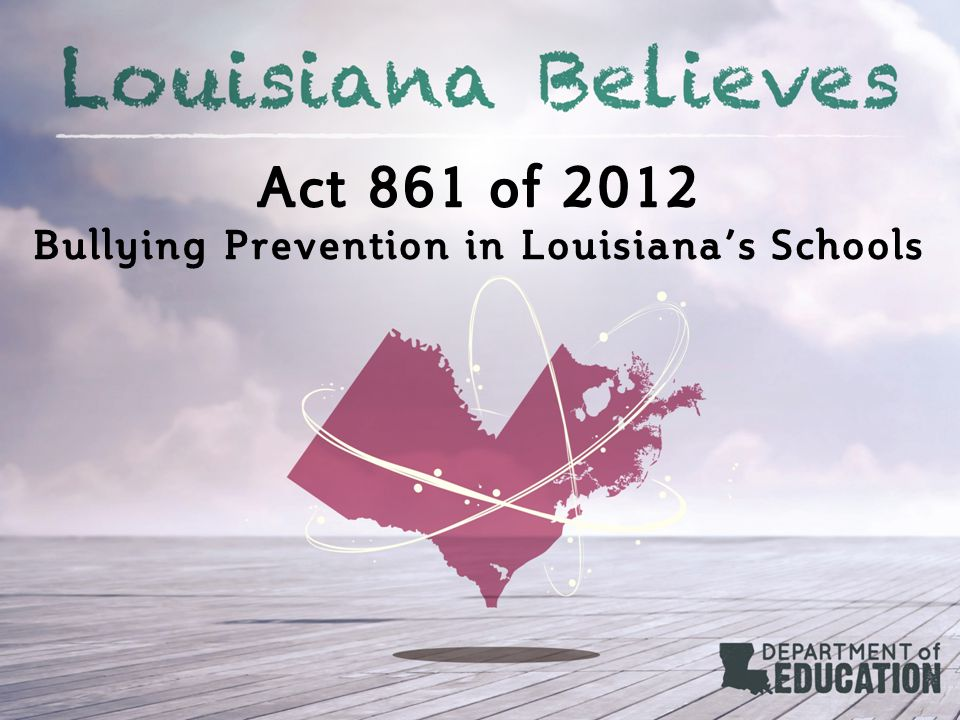 Bullying Prevention in Louisiana's Schools