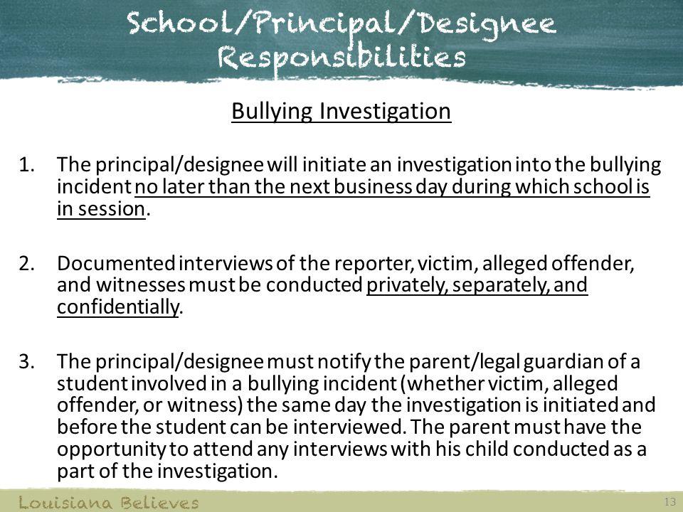 School/Principal/Designee Responsibilities