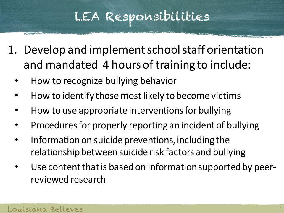 LEA Responsibilities Develop and implement school staff orientation and mandated 4 hours of training to include: