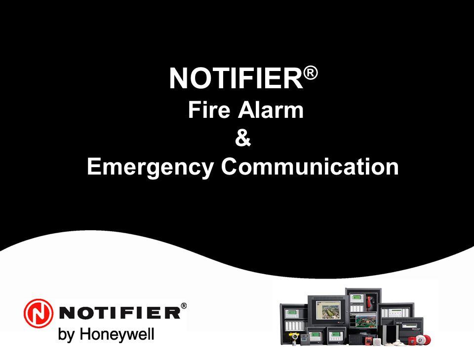NOTIFIER® Fire Alarm & Emergency Communication