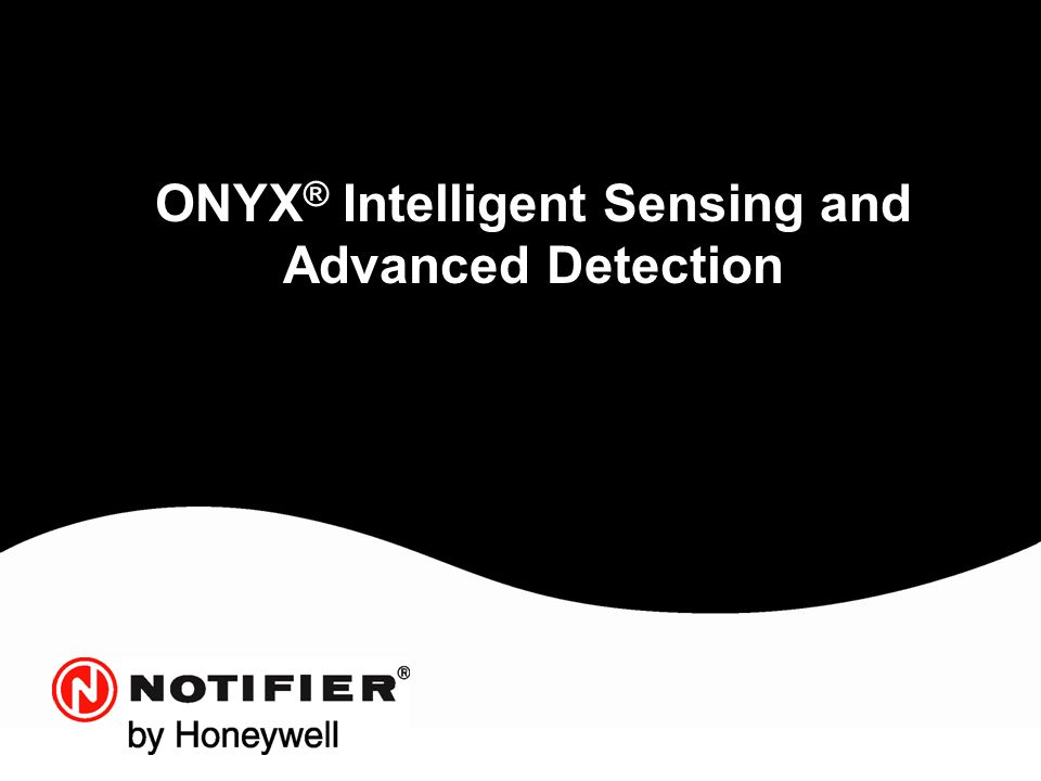 ONYX® Intelligent Sensing and Advanced Detection