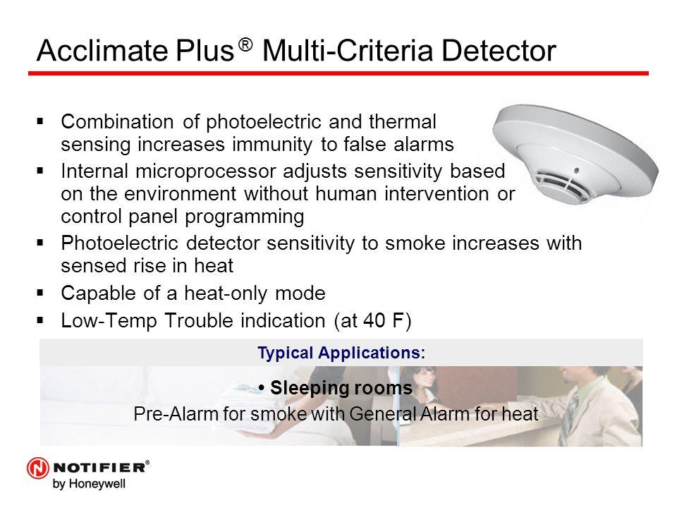 Acclimate Plus ® Multi-Criteria Detector