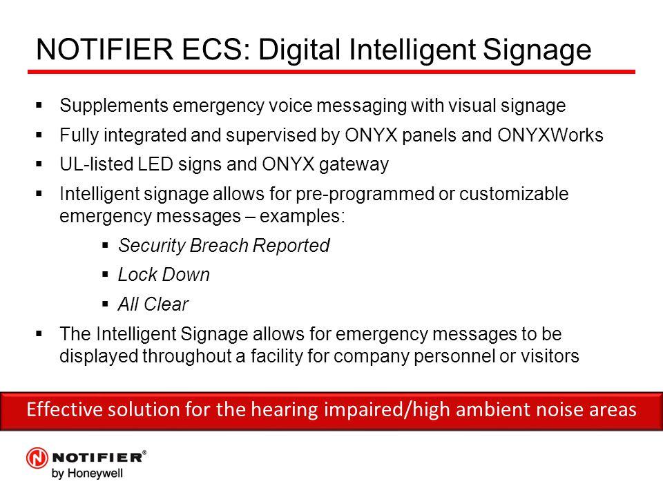 NOTIFIER ECS: Digital Intelligent Signage
