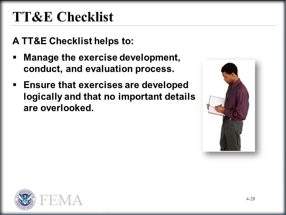 TT&E Checklist A TT&E Checklist helps to: