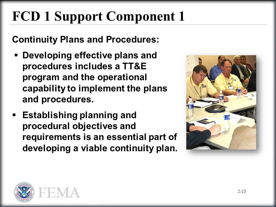 FCD 1 Support Component 1 Continuity Plans and Procedures:
