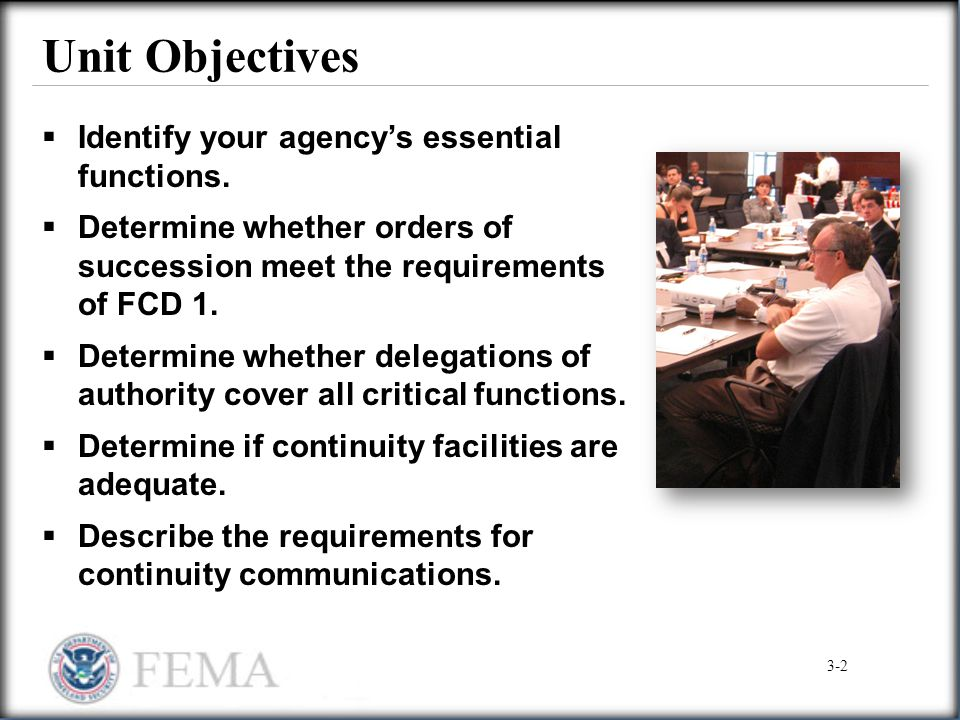 Unit Objectives Identify your agency's essential functions.