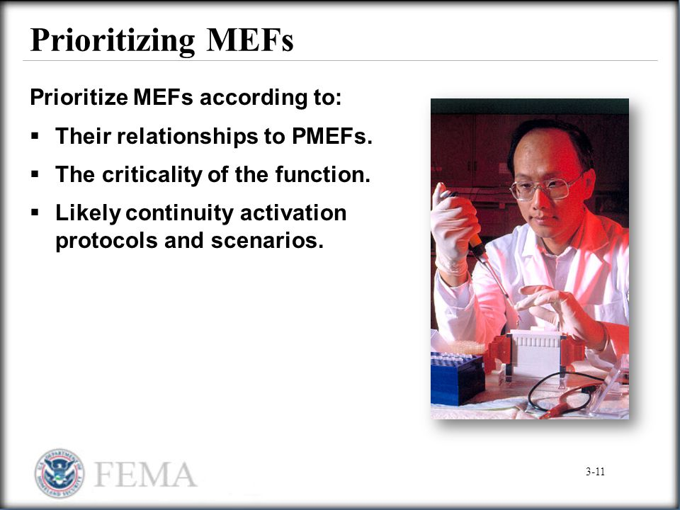 Prioritizing MEFs Prioritize MEFs according to: