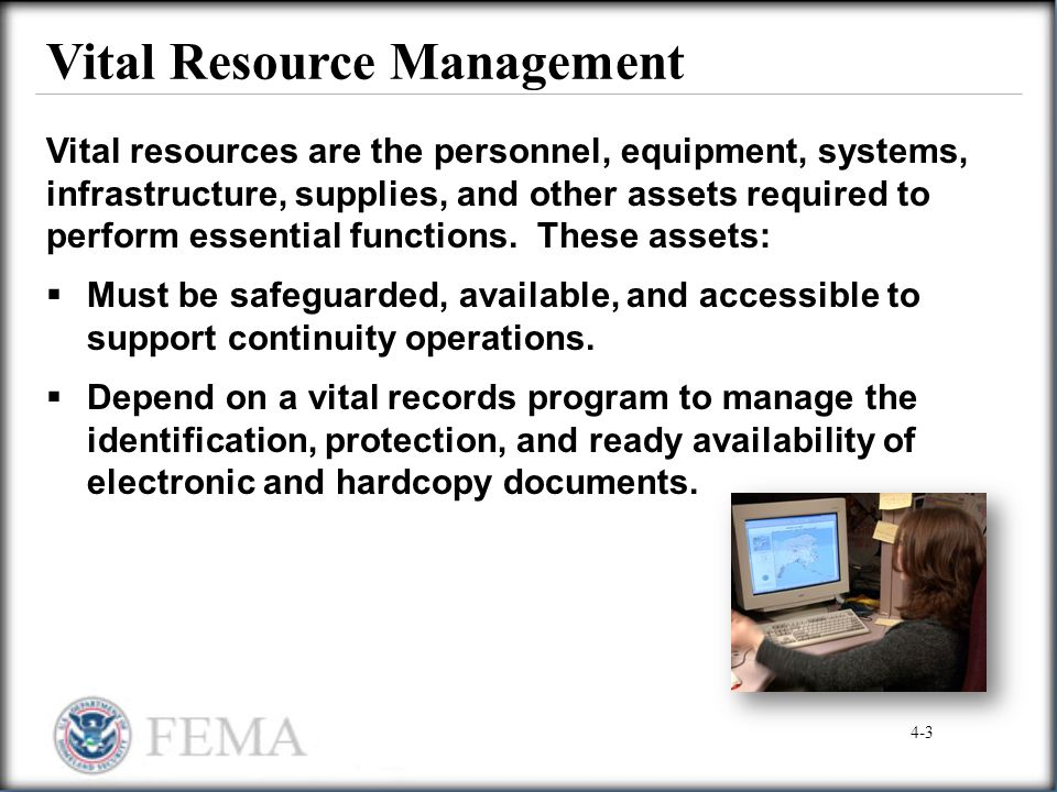 Vital Resource Management