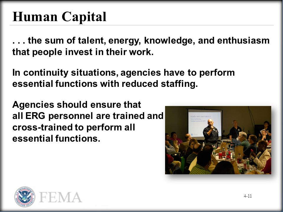 Human Capital . . . the sum of talent, energy, knowledge, and enthusiasm that people invest in their work.