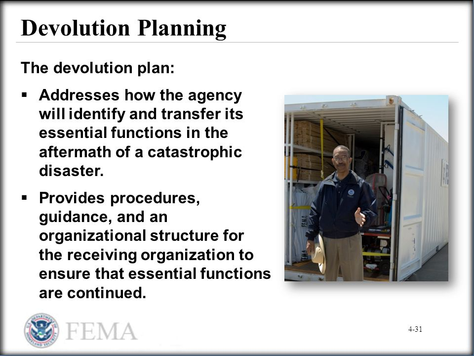 Devolution Planning The devolution plan: