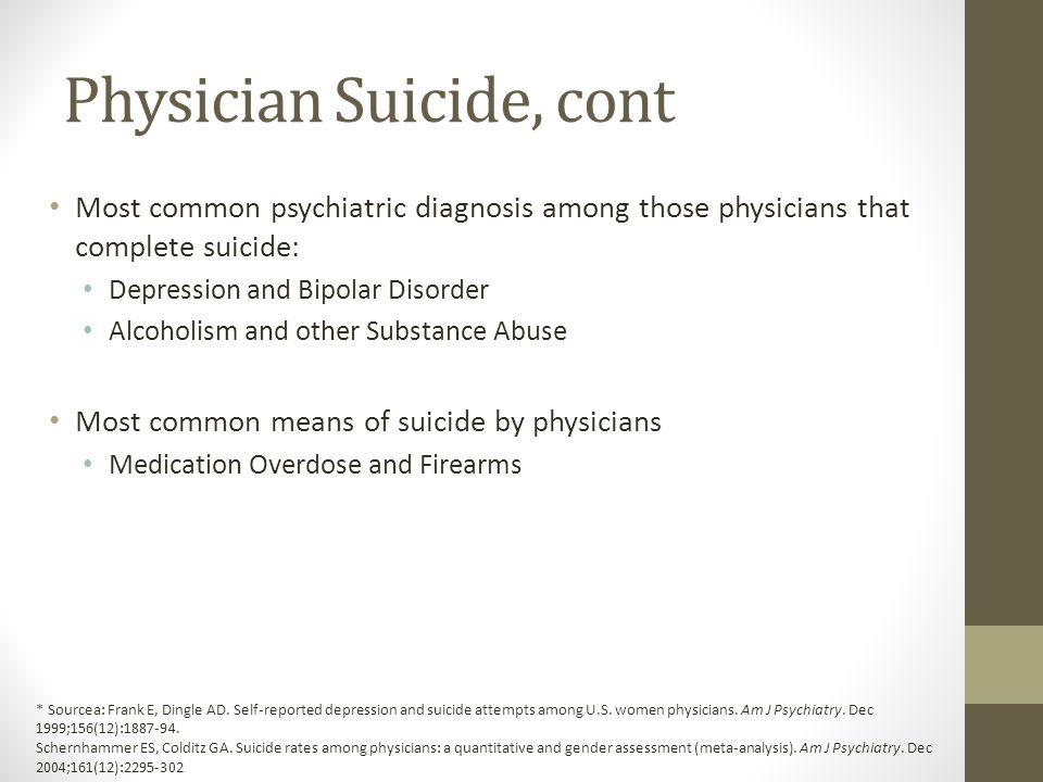 Physician Suicide, cont