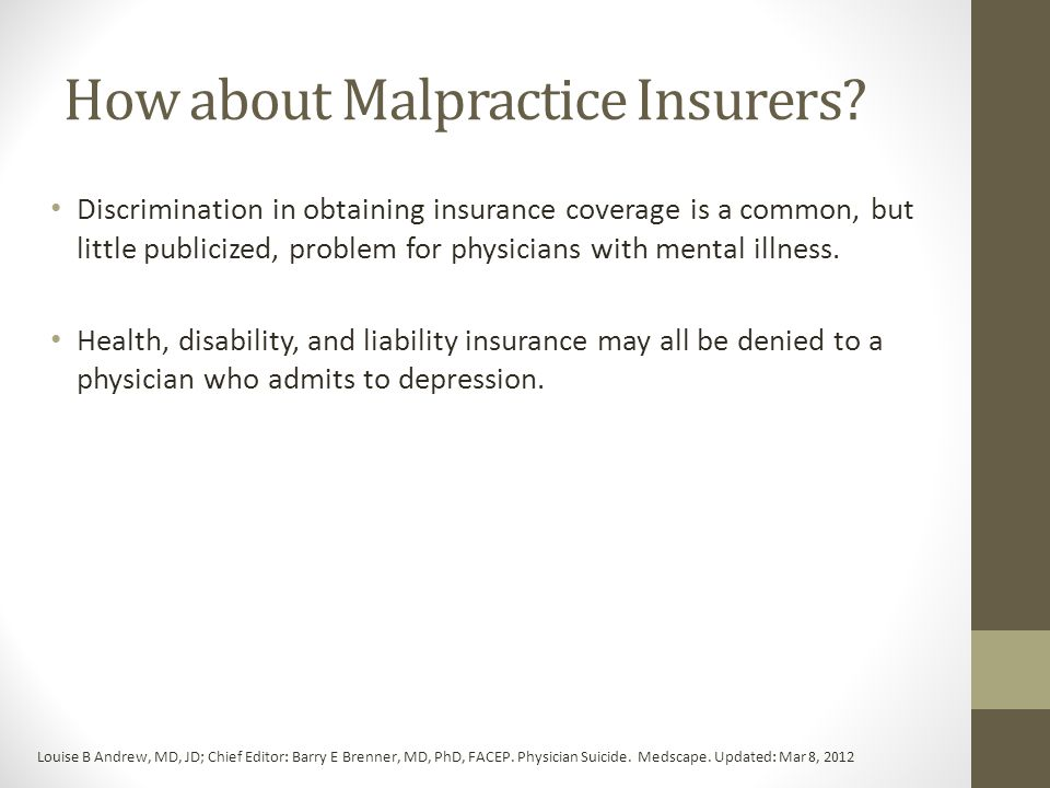 How about Malpractice Insurers