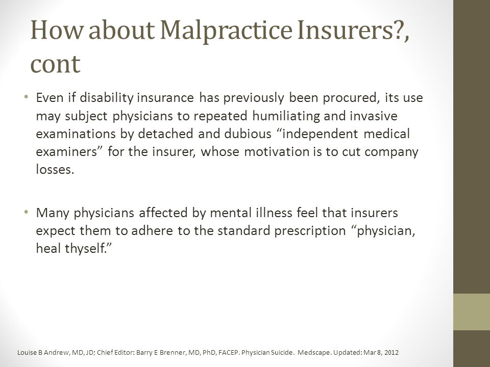 How about Malpractice Insurers , cont