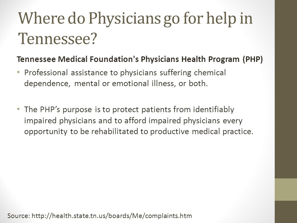 Where do Physicians go for help in Tennessee