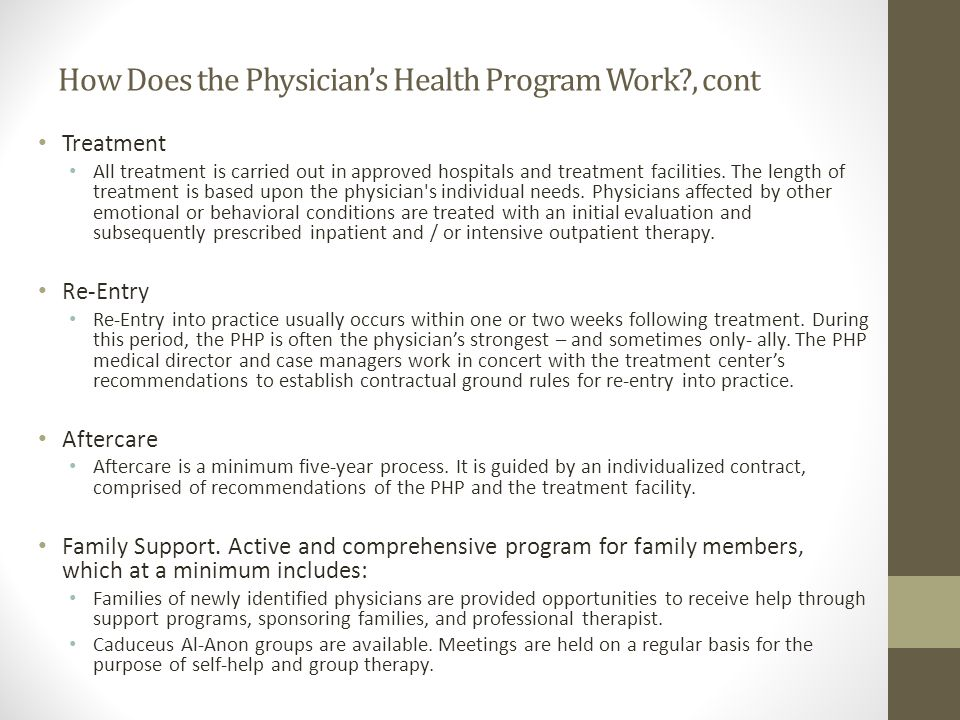 How Does the Physician's Health Program Work , cont