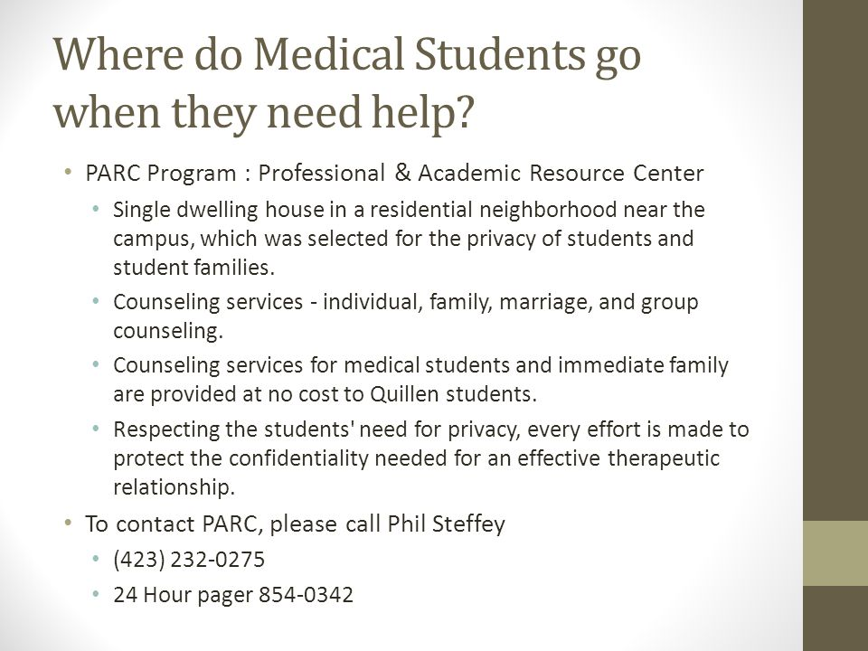Where do Medical Students go when they need help
