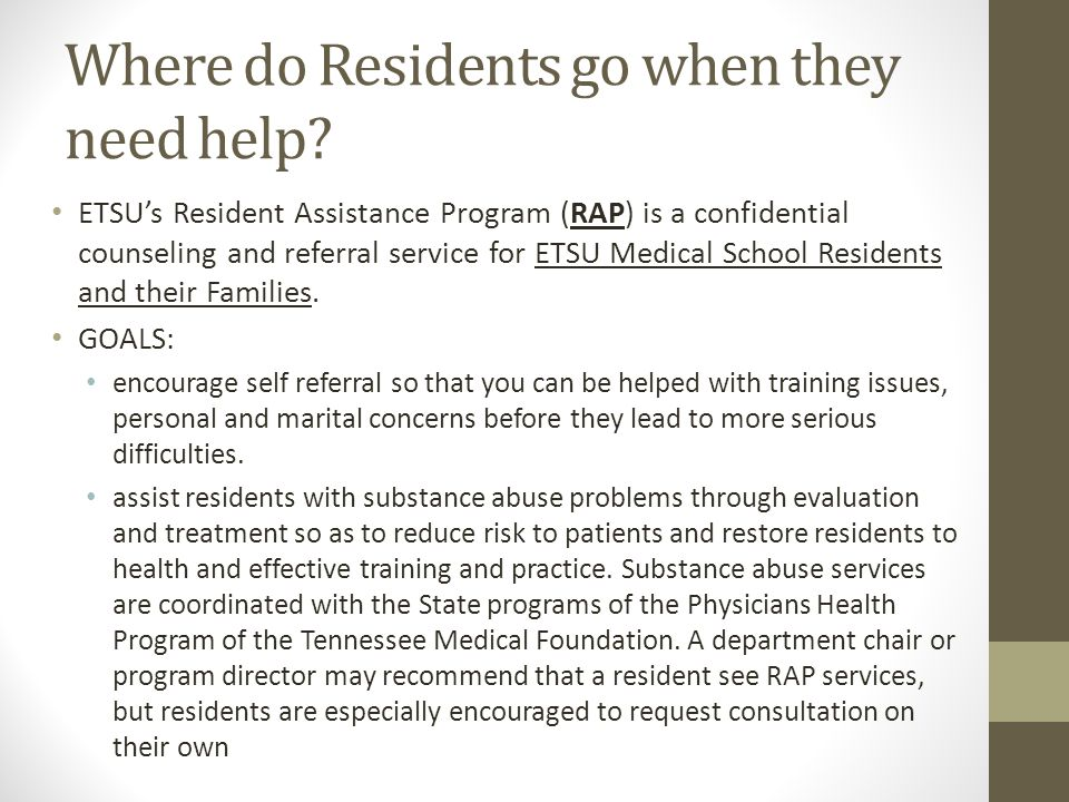 Where do Residents go when they need help