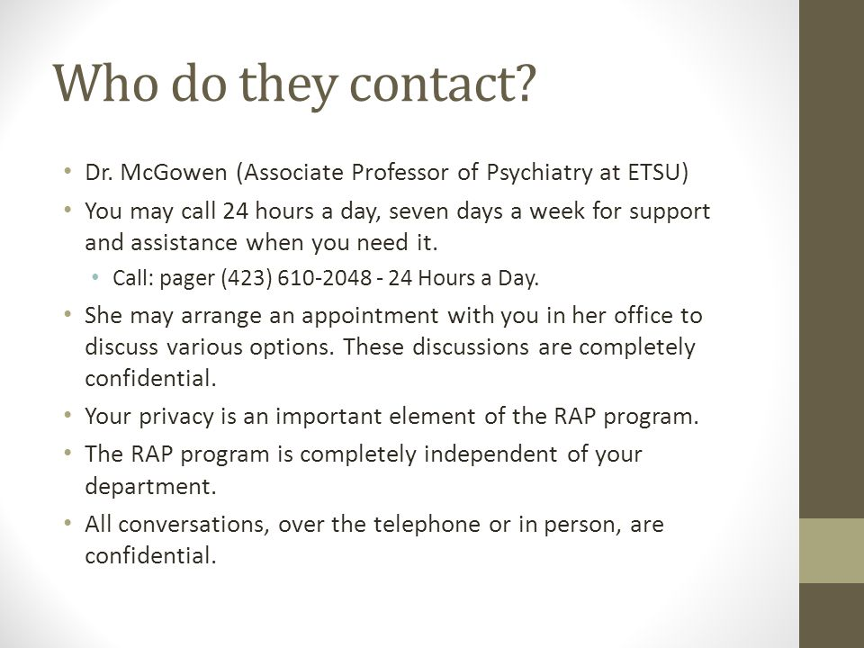 Who do they contact Dr. McGowen (Associate Professor of Psychiatry at ETSU)