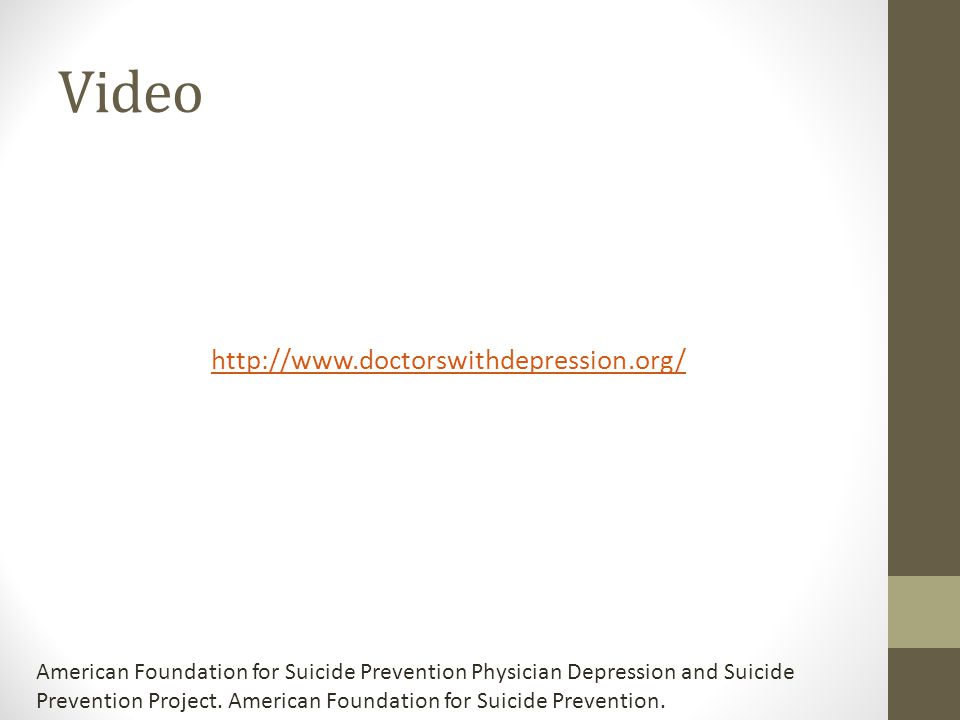 Video http://www.doctorswithdepression.org/