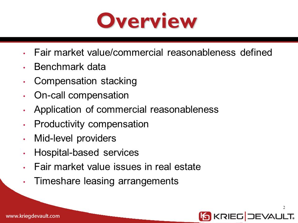 Overview Fair market value/commercial reasonableness defined
