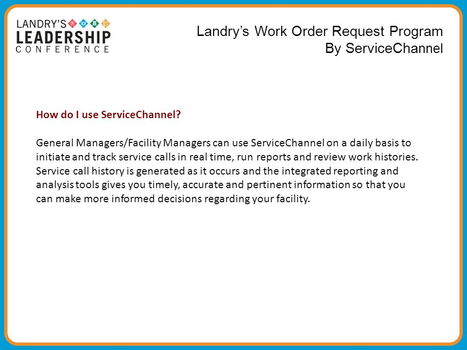 Landry's Work Order Request Program By ServiceChannel
