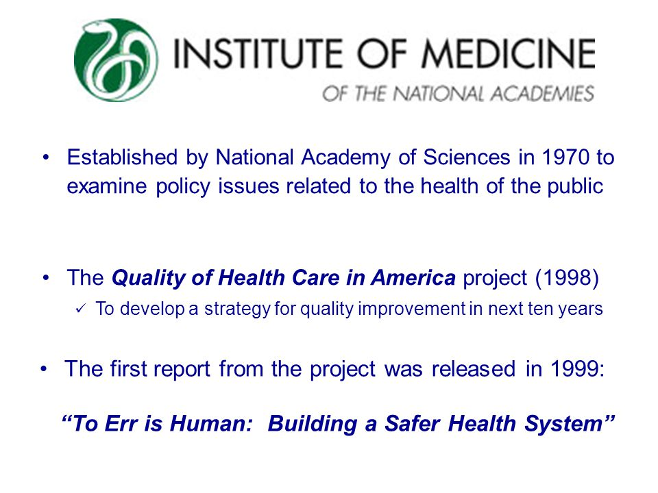 Established by National Academy of Sciences in 1970 to examine policy issues related to the health of the public