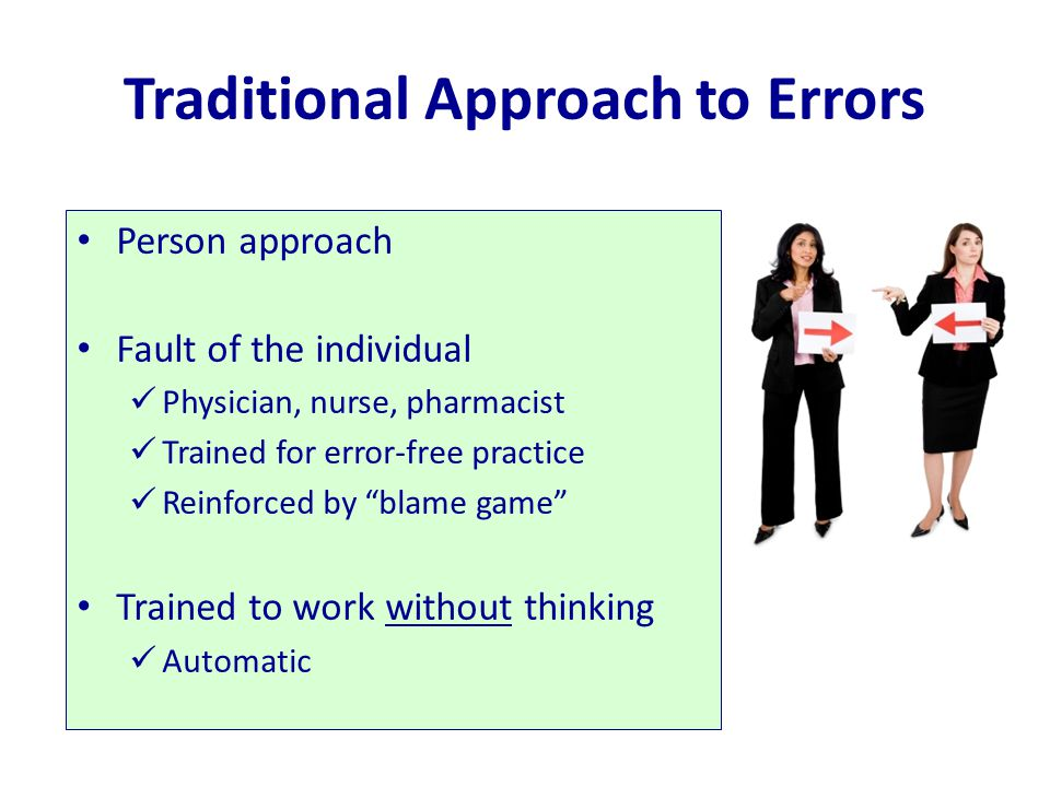 Traditional Approach to Errors