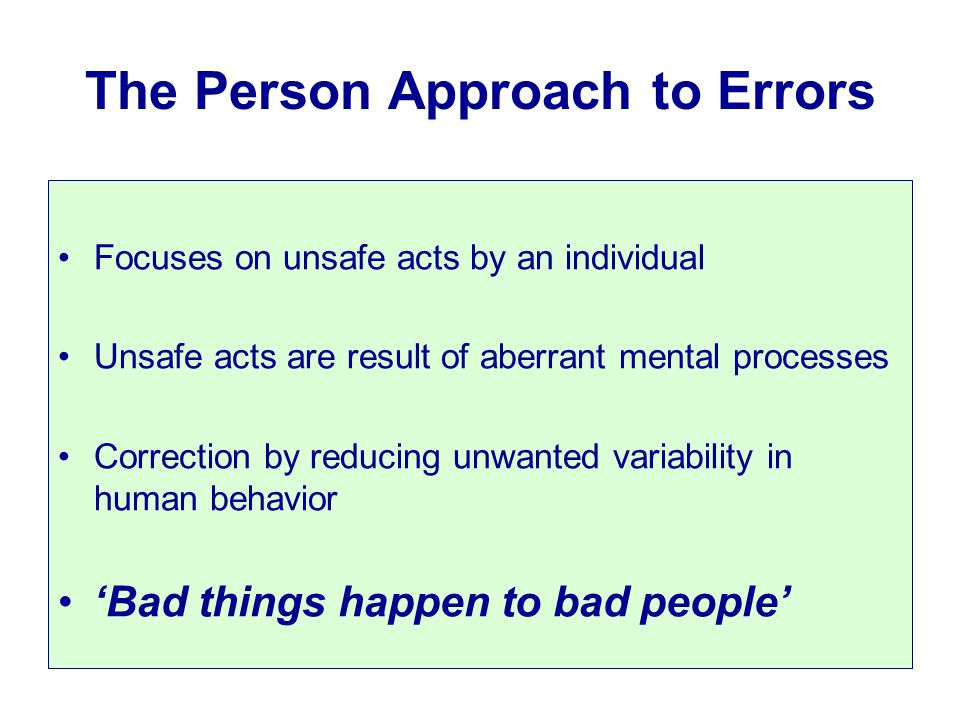 The Person Approach to Errors