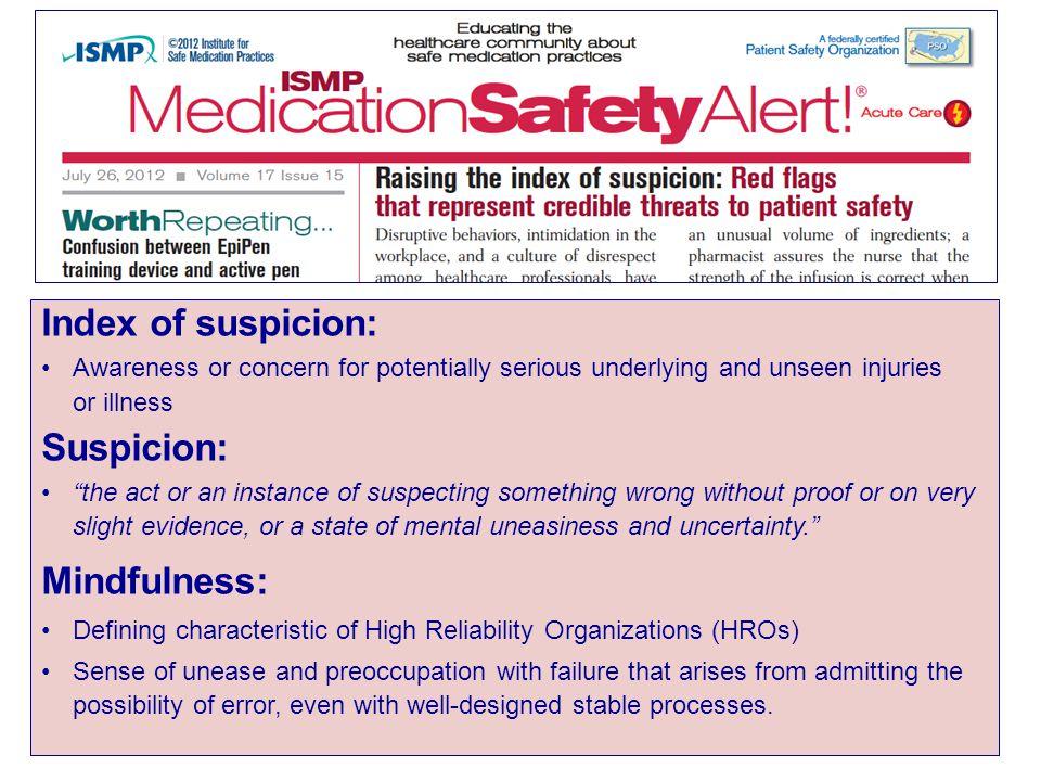 Suspicion: Mindfulness: Index of suspicion:
