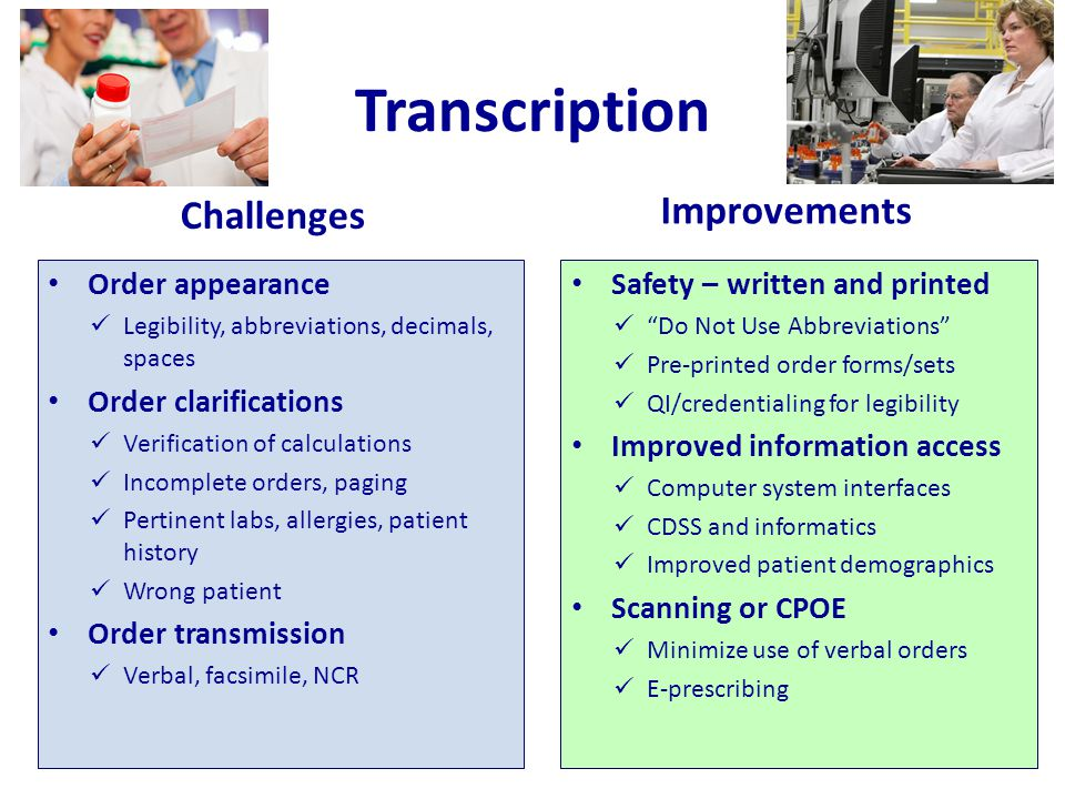 Transcription Improvements Challenges Order appearance