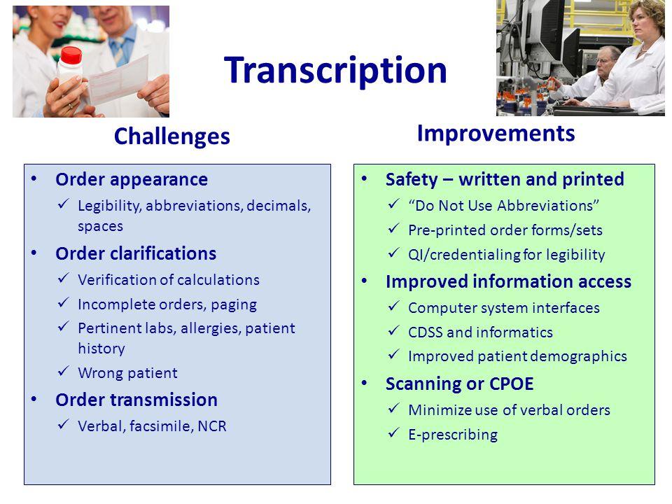 Transcription Improvements Challenges Order appearance