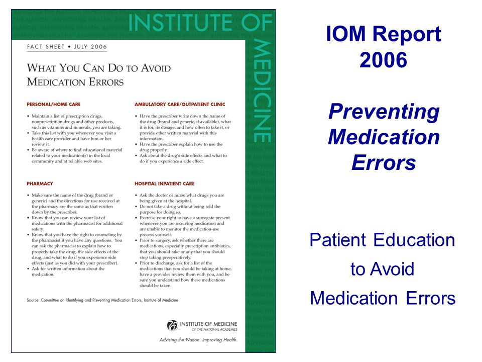 IOM Report 2006 Preventing Medication Errors