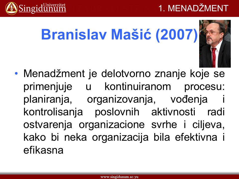 1. MENADŽMENT Branislav Mašić (2007)