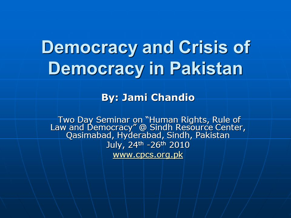 Democracy and Crisis of Democracy in Pakistan