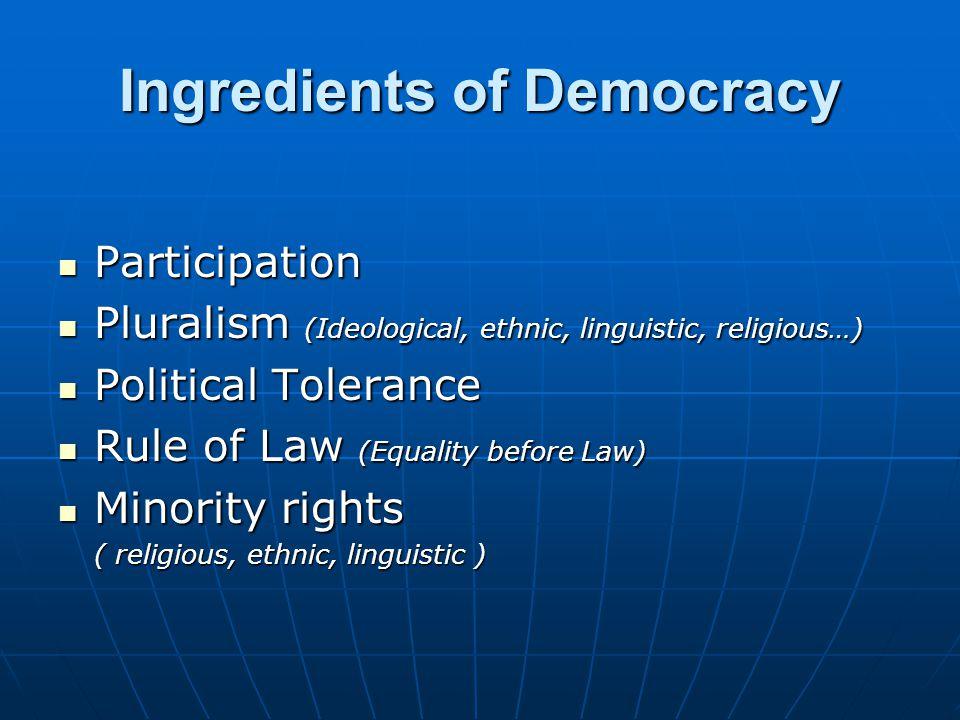 Ingredients of Democracy