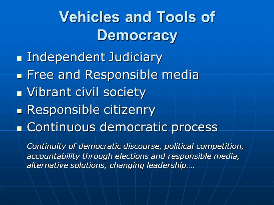 Vehicles and Tools of Democracy