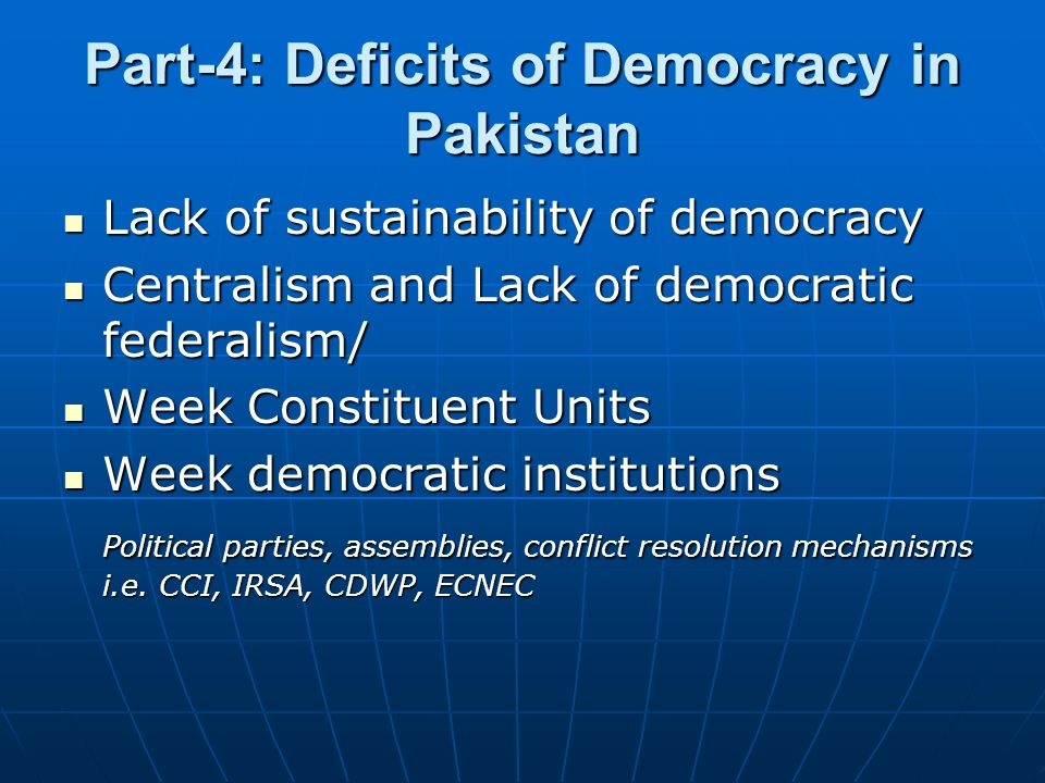 Part-4: Deficits of Democracy in Pakistan