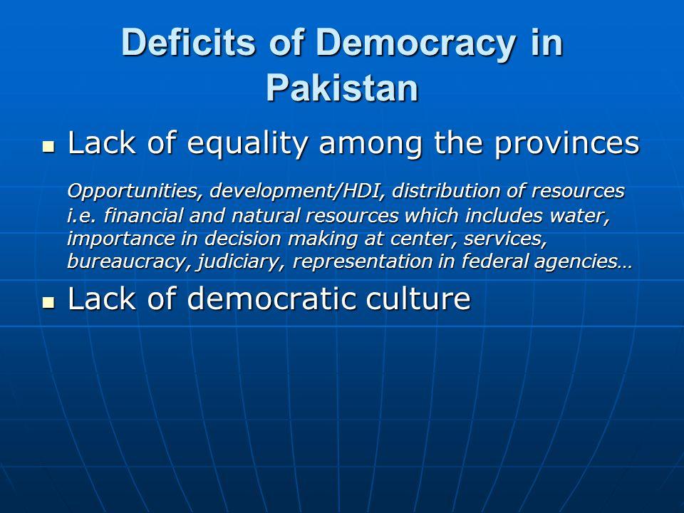 Deficits of Democracy in Pakistan
