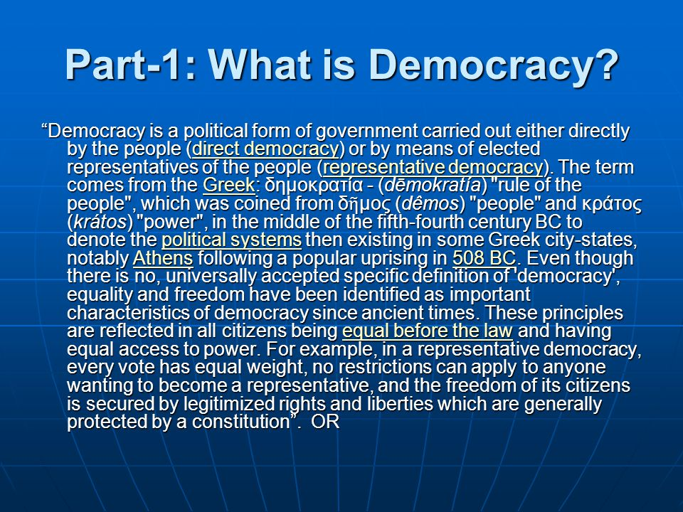 Part-1: What is Democracy