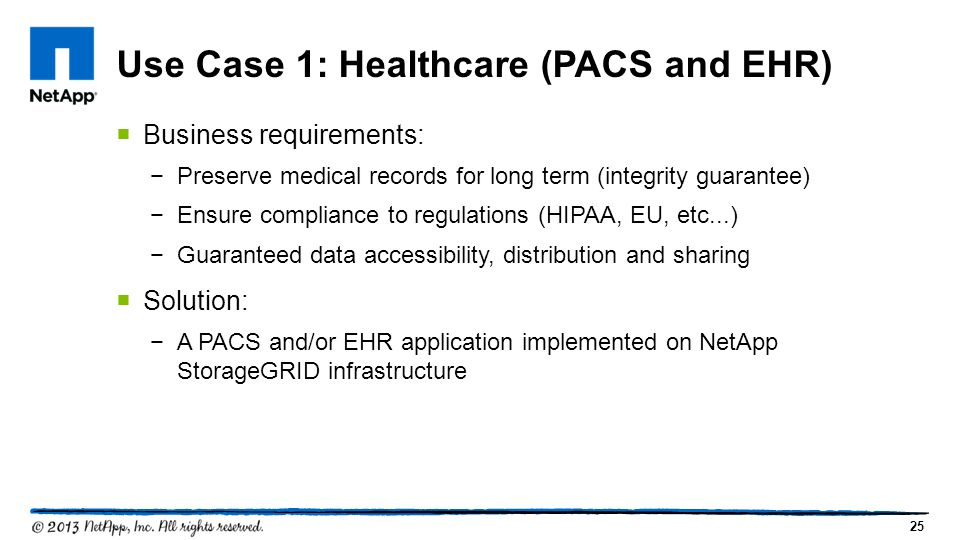 Use Case 1: Healthcare (PACS and EHR)