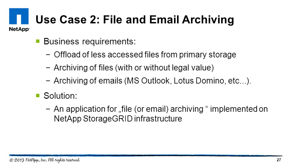 Use Case 2: File and Email Archiving
